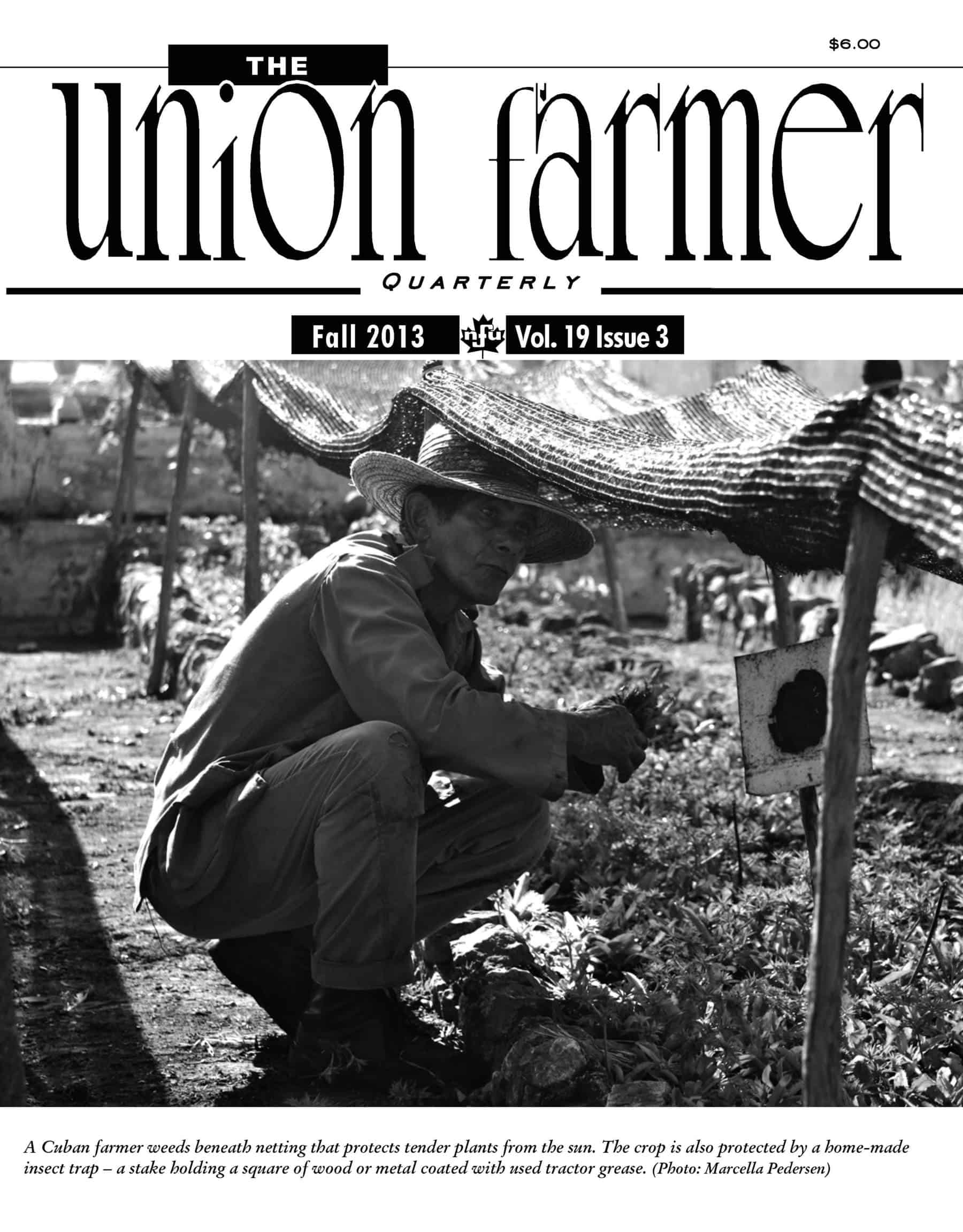 Union Farmer Quarterly: Fall 2013