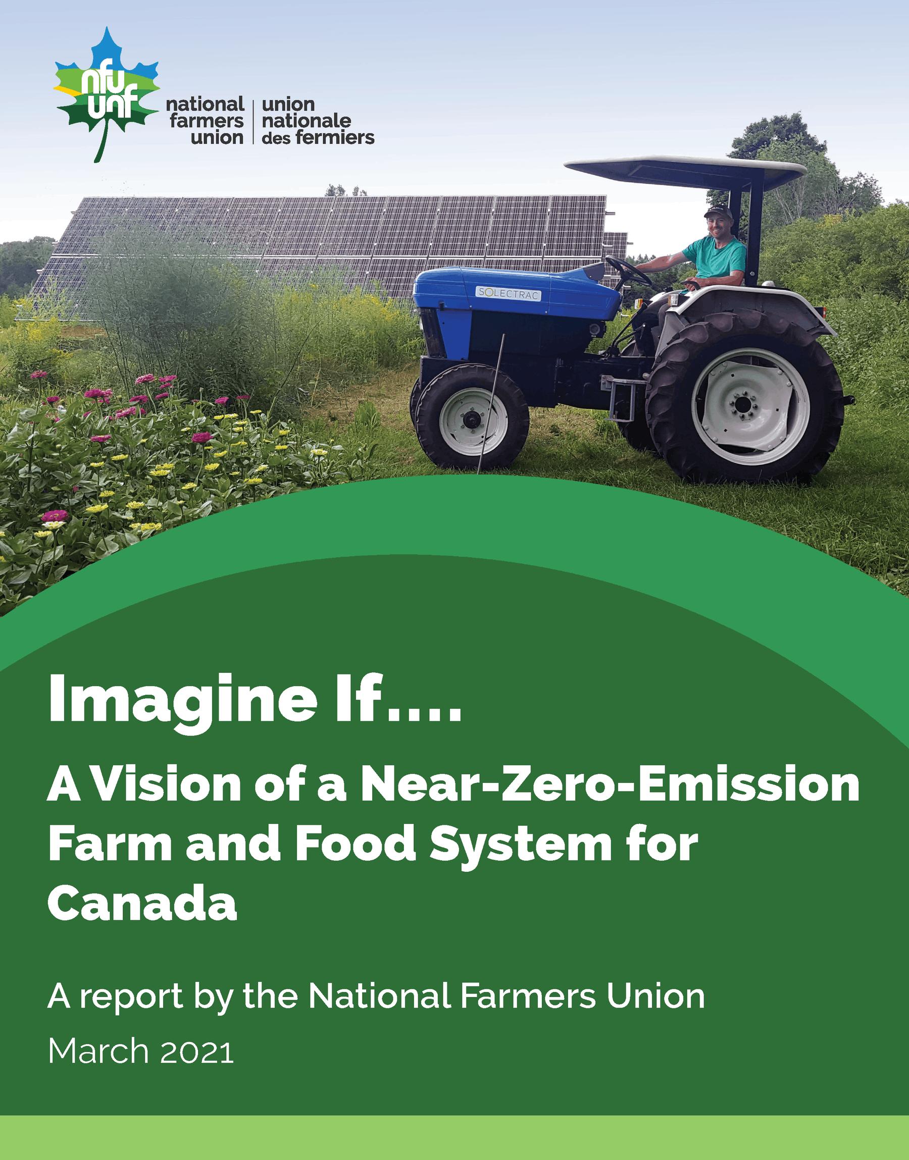 Imaginez si: une vision d'une ferme et d'un système alimentaire à émissions quasi nulles pour le Canada